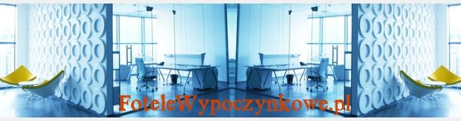 FoteleWypoczynkowe.pl